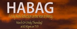 HABAG: A Holy Week Reflection on the Year of Mercy