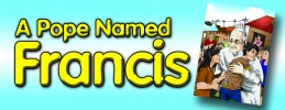 The Life and Ministry of Pope Francis is Now Available in Comics!